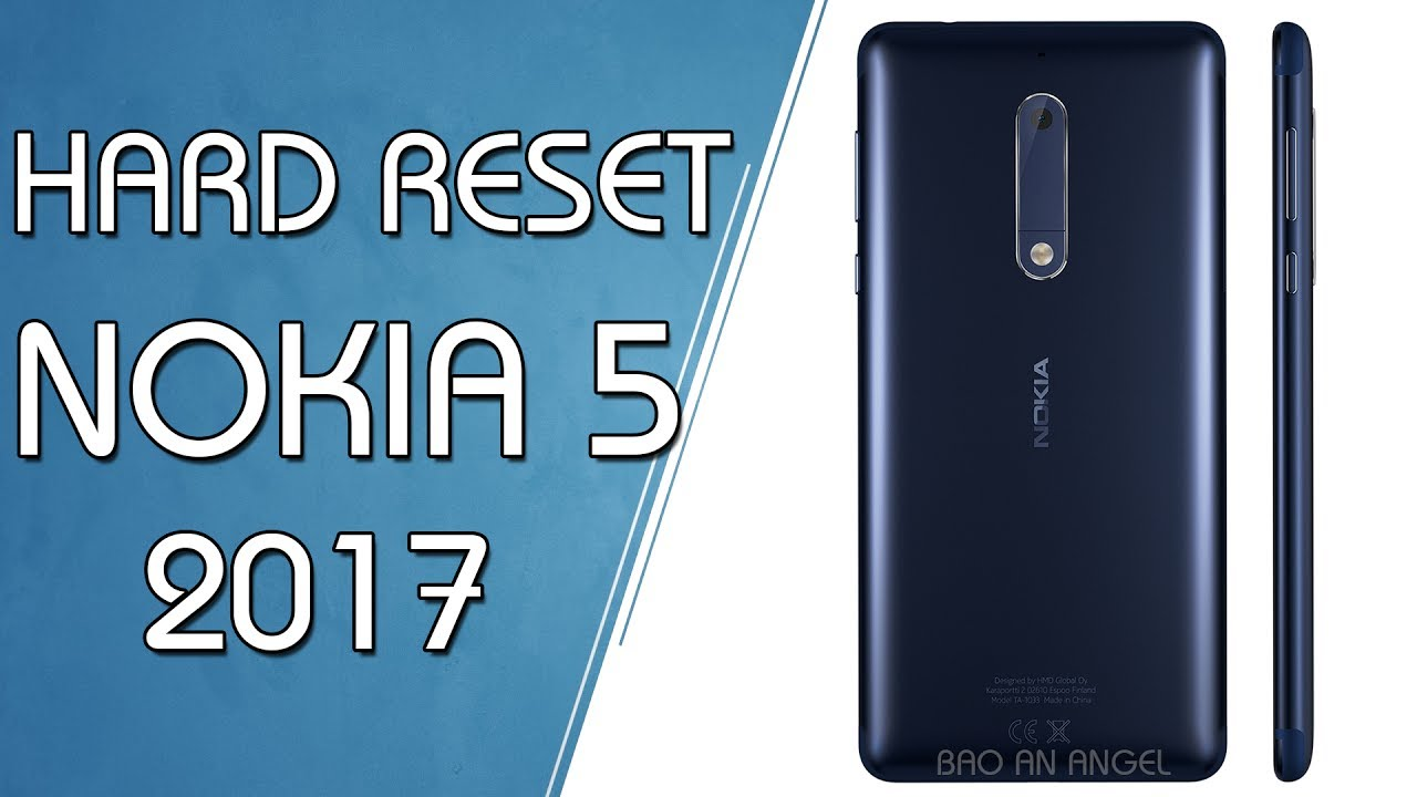 Come fare hard reset Nokia 5