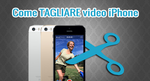 Come tagliare filmati su iPhone X