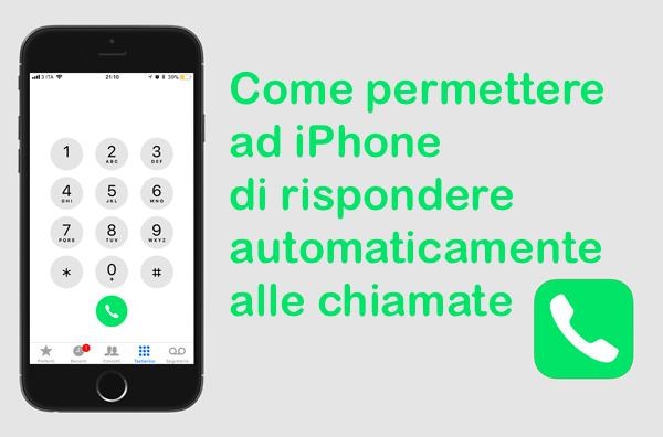 Come rispondere automaticamente alle chiamate su iPhone