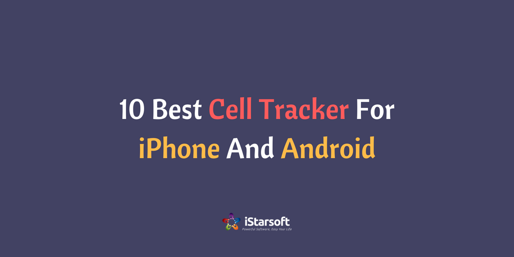 Migliori Cell Tracker per Smartphone iPhone e Android